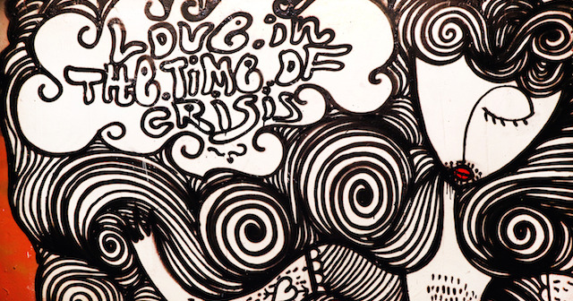 1. Love in the time of crisis graffiti
