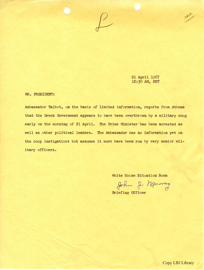 The memo to President Lyndon B. Johnson from the White House Situation Room notifying him of the military coup in Greece.