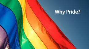 Why Pride?